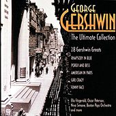 Play & Download George Gershwin: The Ultimate Collection by Various Artists | Napster