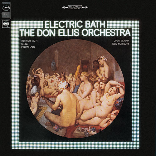 Play & Download Electric Bath by Don Ellis | Napster