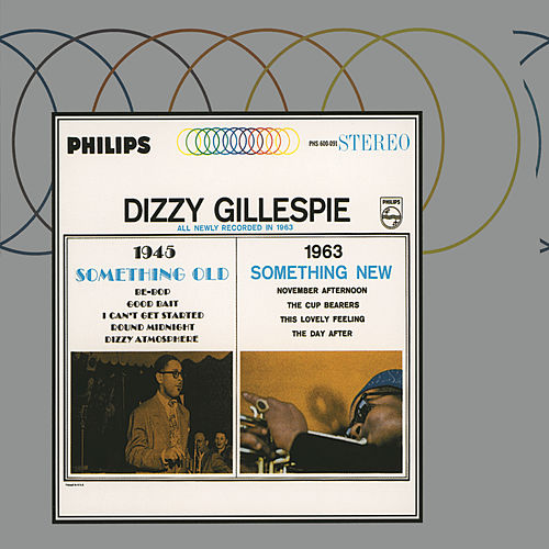 Something Old, Something New by Dizzy Gillespie
