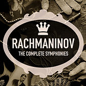 Rachmaninov: The Complete Symphonies by Various Artists