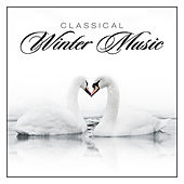 Play & Download Classical Winter Music by Various Artists | Napster