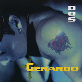 Play & Download Dos by Gerardo | Napster