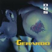 Dos by Gerardo