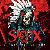 Diante do Inferno by Sioux 66