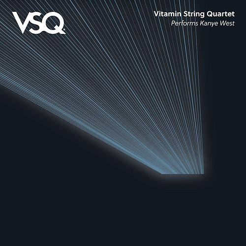 Vitamin String Quartet Performs the Music of Kanye West by Vitamin String Quartet