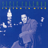 Rhythm In Mind (The Carnegie Project) by Steve Coleman