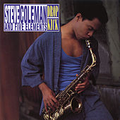 Drop Kick by Steve Coleman