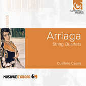 Arriaga: String Quartets by Cuarteto Casals