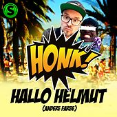 Hallo Helmut (Andere Farbe) by Honk