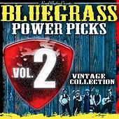 Bluegrass Power Picks, Vol.2 by Various Artists