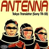 Tokyo Transistor (Sony T.R-55) by Antenna