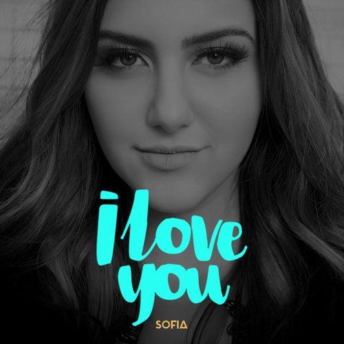 I love you de Sofia Oliveira