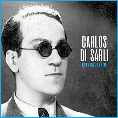 Play & Download En un Beso la Vida by Carlos DiSarli | Napster