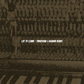 Lot to Learn (Tungevaag & Raaban Remix) von Luke Christopher