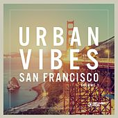 Urban Vibes San Francisco Vol. 1 by Various Artists