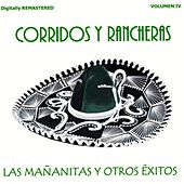 Corridos y Rancheras, Vol. 4 - Las Mañanitas y Otros Éxitos (Remastered) by Various Artists