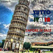 Tutto Italia, Vol. 1 - Sapore di sale... e altri successi (Remastered) by Various Artists