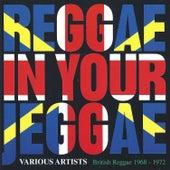 Reggae In Your Jeggae von Various Artists