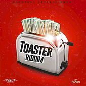 Toaster Riddim by Various Artists
