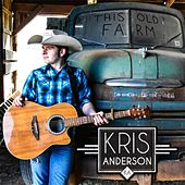 Play & Download This Old Farm by Kris Anderson | Napster