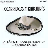 Corridos y Rancheras, Vol. 1 - Allá en el Rancho Grande y Otros Éxitos (Remastered) by Various Artists