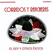 Play & Download Corridos y Rancheras, Vol. 2 - El Rey y Otros Éxitos (Remastered) by Various Artists | Napster