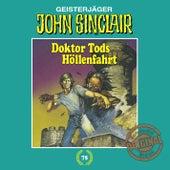 Play & Download Tonstudio Braun, Folge 75: Doktor Tods Höllenfahrt by John Sinclair | Napster