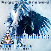 Dreams Trance, Vol. 2 by Physical Dreams