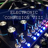 Electronic Confusion VIII by Various Artists