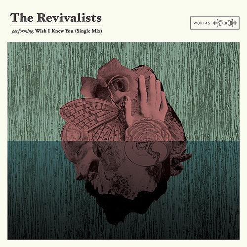 Wish I Knew You (Single Mix) von The Revivalists
