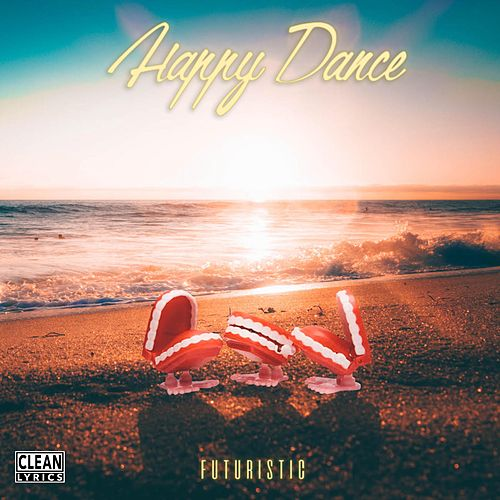 Happy Dance by Futuristic