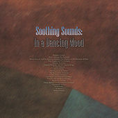 Soothing Sounds: In a Dancing Mood von Various Artists