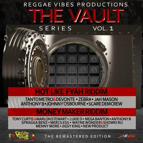 Reggae Vibes Vault Series Vol.1 (Hot Like Fyah Riddim & Money Maker Riddim) by Various Artists
