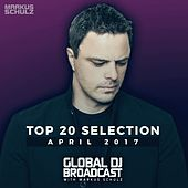 Global DJ Broadcast - Top 20 April 2017 by Various Artists