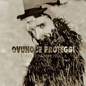 Ovunque Proteggi (with exclusive track) by Vinicio Capossela