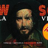 Solo show alive [with booklet] by Vinicio Capossela