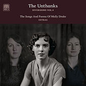 Diversions, Vol. 4: The Songs and Poems of Molly Drake - Extras by The Unthanks