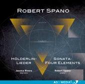 Robert Spano: Hölderlin-Lieder & Piano Sonata
