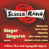 Sláger Slágerek 1. by Various Artists