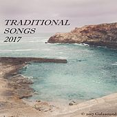Traditional Songs 2017 by Various Artists