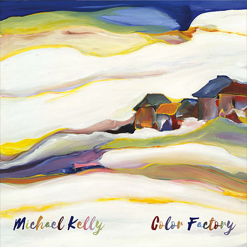 Play & Download Color Factory by Michael Kelly | Napster