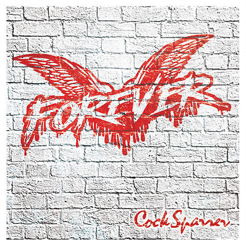 Play & Download Forever by C*ck Sparrer | Napster