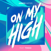 On My High by James Carter