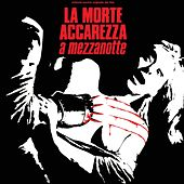 La morte accarezza a mezzanotte (Original Motion Picture Soundtrack) by Various Artists