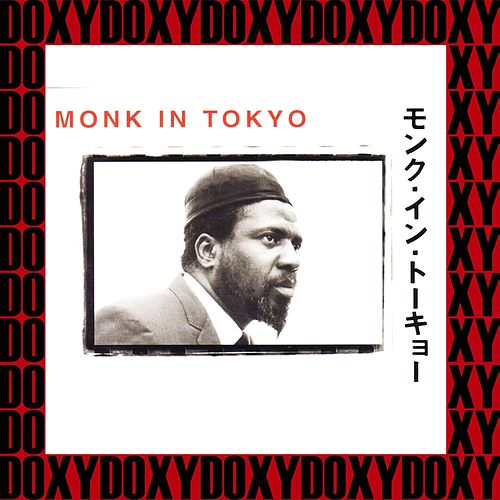Monk in Tokyo (Hd Remastered, Restored Edition, Doxy Collection) von Thelonious Monk