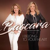 I Belong to Your Heart by Baccara