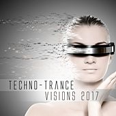 Techno-Trance Visions 2017 by Various Artists