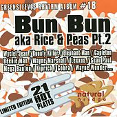 Play & Download Greensleeves Rhythm Album #18: Bun Bun aka Rice & Peas Pt. 2 by Various Artists | Napster