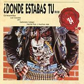 Dónde estabas tu... en el 84? by Various Artists