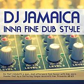 Play & Download DJ Jamaica Inna Fine Dub Style by Various Artists | Napster